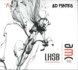 AMC trio a Ľudová hudba Stana Baláža - Ad Fontes