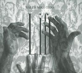 Valér Miko trio - Life