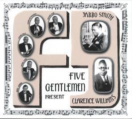 Five Gentlemen - Five Gentlemen present Jabbo Smith & Clarence Williams