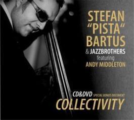 Štefan Pišta Bartuš - Collectivity