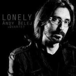 Andy Belej Quartet - Lonely