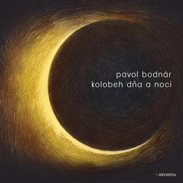 Pavol Bodnár - Kolobeh dňa a noci