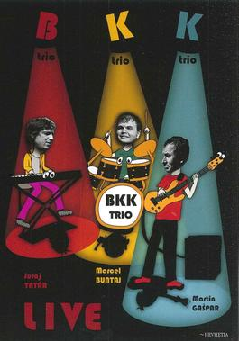 BKK Trio - Live DVD