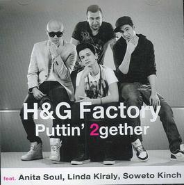 H&G Factory - Puttin' 2gether
