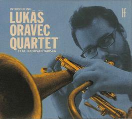 Lukáš Oravec Quartet - Introducing Lukáš Oravec Quartet feat. Radovan Tariška