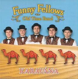 Funny Fellows - Karavána