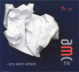 AMC Trio - Very Keen Attack
