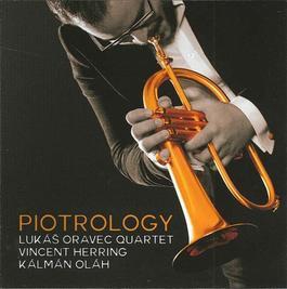 Lukáš Oravec Quartet - Piotrology