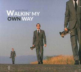 Martin Uherek - Walkin' My Own Way