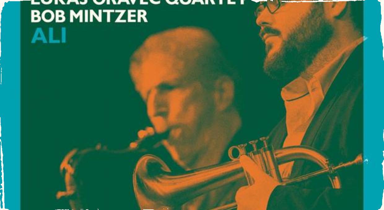 Recenzia CD: Lukáš Oravec Quartet Bob Mintzer ALI