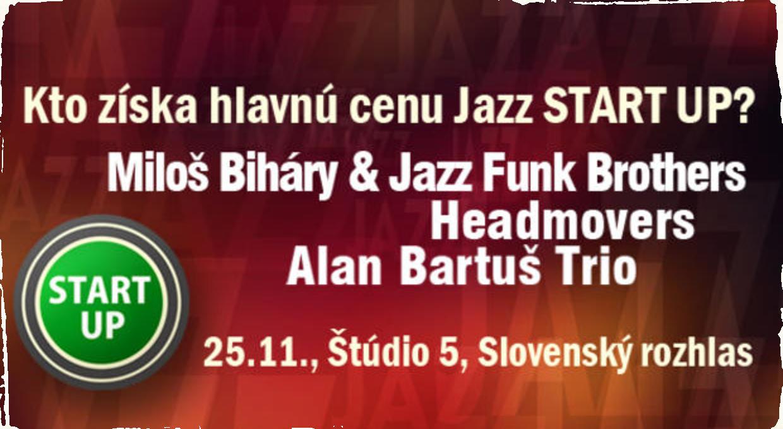 Jazz START UP 2017: Už v sobotu sa dozvieme, buďte pri tom!