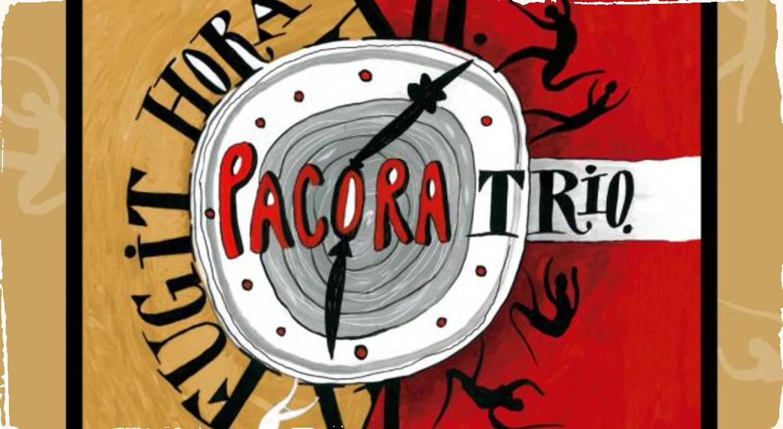 Pacora Trio prichádza s novým albumom Fugit Hora