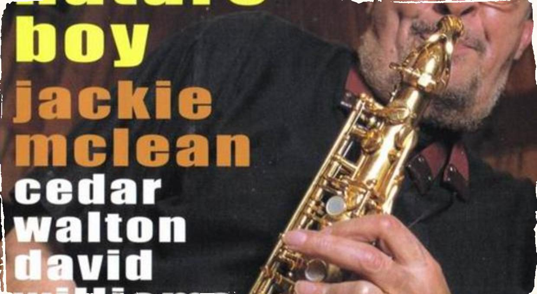 CD Nature Boy: Jackie McLean má svojou hudbou stále čo povedať