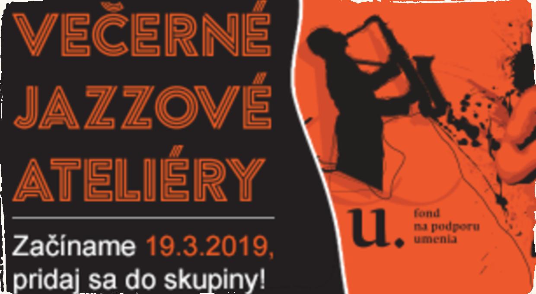 Večerné jazzové ateliéry 2019: Onedlho odštartuje siedmy ročník tohto projektu