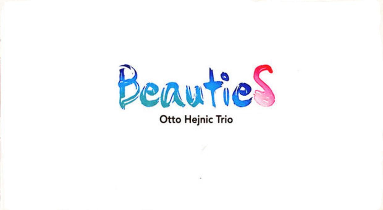 Otto Hejnic Trio: Beauties sú poctou kráse filmovej hudby