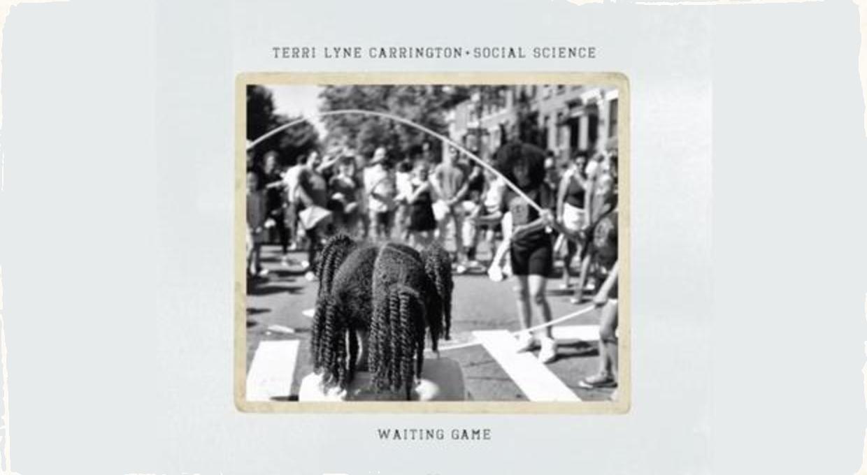 Bubeníčka Terri Lyne Carrington prichádza s novinkou: V novembri vydáva ambiciózny dvojalbum ,,Waiting Game''