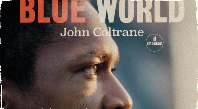 CD Blue World: John Coltrane a jeho modrý svet