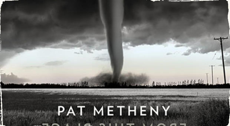 """Nový vzrušujúci album """"From This Place"""" legendárneho Pata Methenyho vyjde pod hlavičkou Nonesuch Records vo februári nového roku"""
