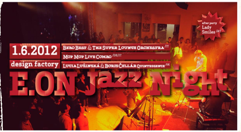 E.ON Jazz Night vol. 4  - horúca jazzová noc v design factory!