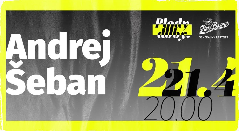 Festival Plody doby prinesie špičkové online koncerty na podporu kultúry, začína dnes večer vystúpením Andreja Šebana