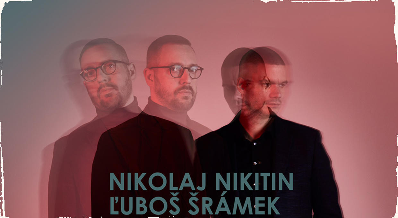 Jazzmani Nikitin a Šrámek odohrajú koncerty na východe Slovenska i v Maďarsku