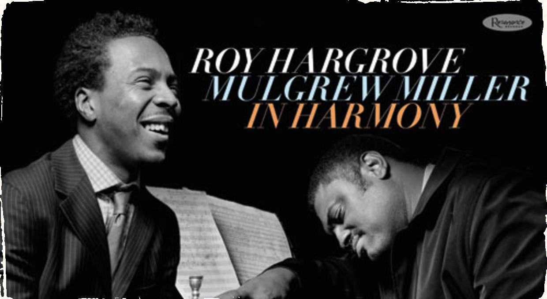 Vyjde nahrávka dvoch zosnulých legiend: Duo Roy Hargrove/Mulgrew Miller si budeme môcť vychutnať v júli