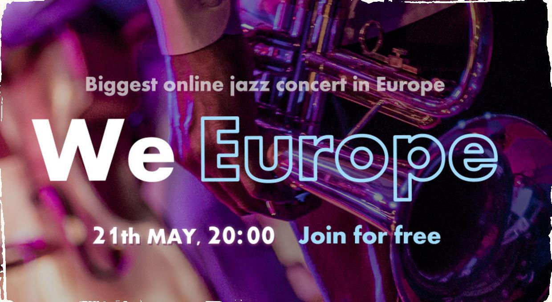 Projekt We Europe: veľký medzinárodný jazzový koncert online a zadarmo