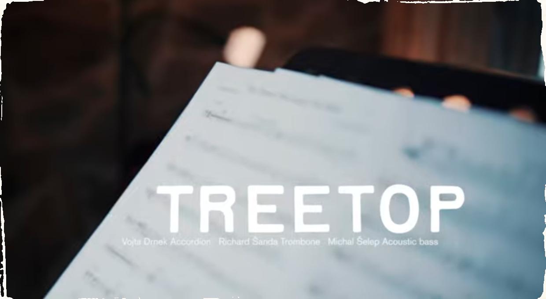 Netradičná kombinácia trombónu, akordeónu a kontrabasu. Jazzové trio TREETOP vydáva singel z chystaného debutového albumu.