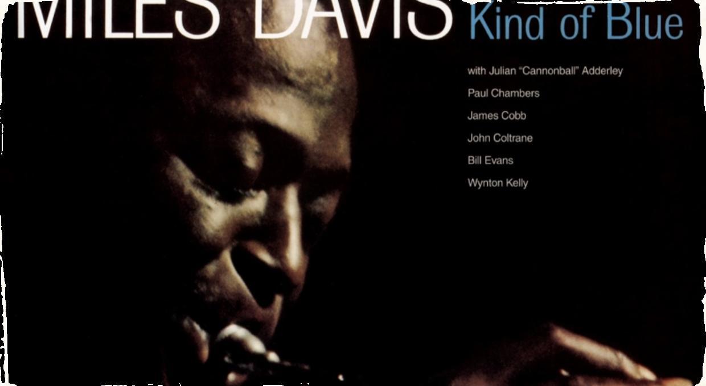 Miles Davis - vznik albumu Kind of Blue