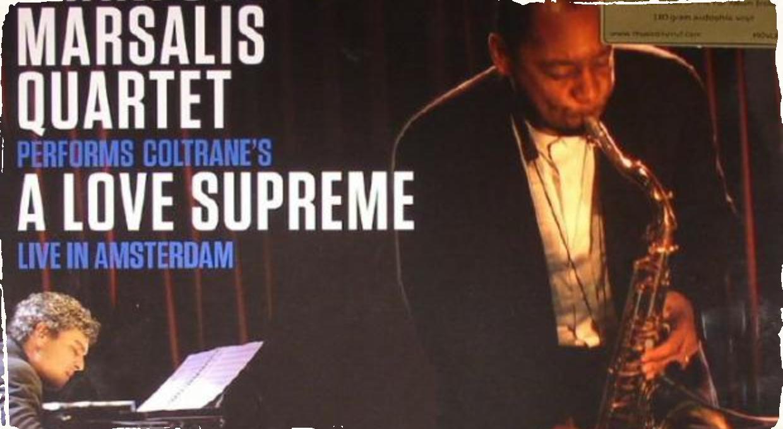 Exkluzívna reedícia Branford Marsalis Quartet - A Love Supreme