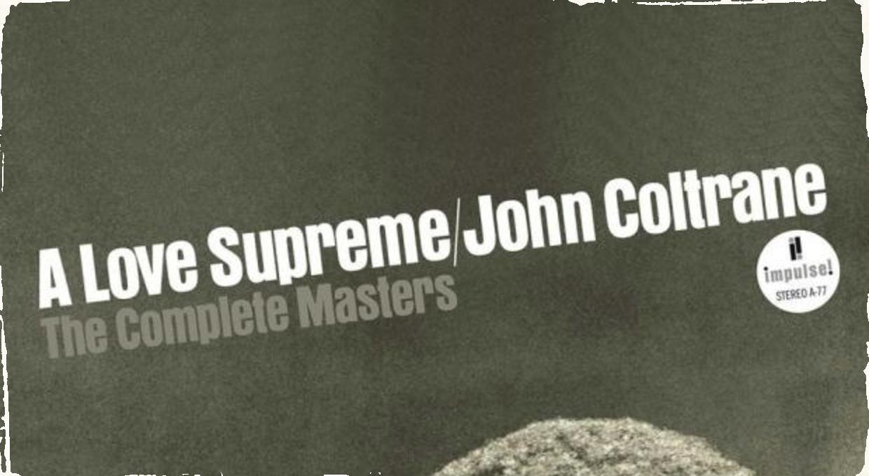 """Z osobnej zbierky Johna Coltranea: Unikátna 3CD kolekcia legendárneho albumu """"A Love Supreme"""" vychádza práve teraz"""
